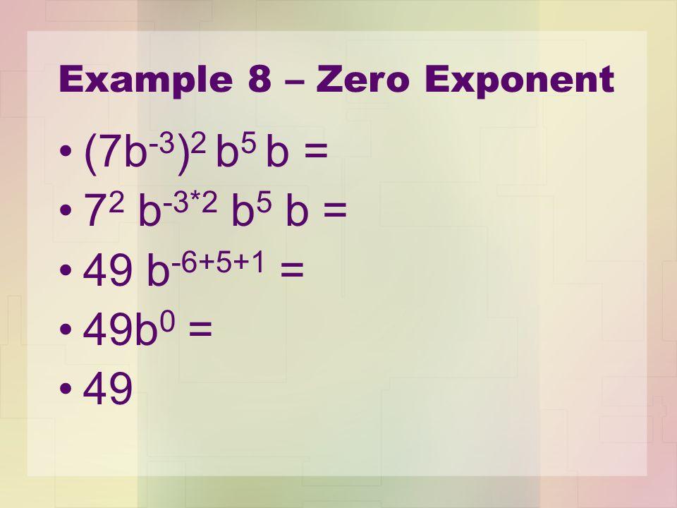 Example 8 – Zero Exponent