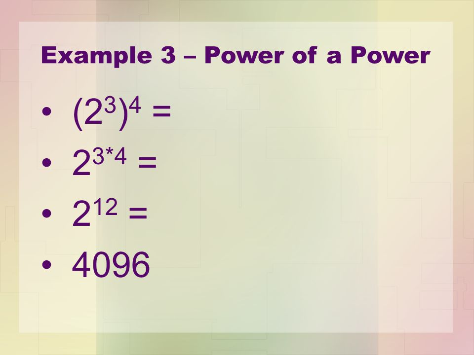 Example 3 – Power of a Power