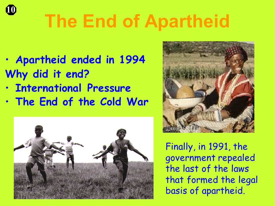 the ending of apartheid Nelson mandela, a leader of the anc, had been arrested in 1964 and sentenced to life imprisonment behind bars on robben island he became.