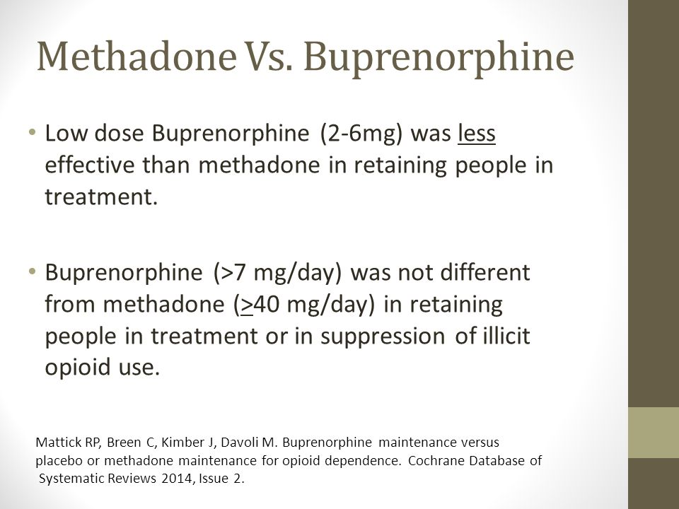 methadone maintenance treatment vs rapid opioid Access to methadone for the treatment of opioid dependence is available only through dea-licensed methadone clinics laam is no longer being produced or marketed because of the increased risk of cardiac death.