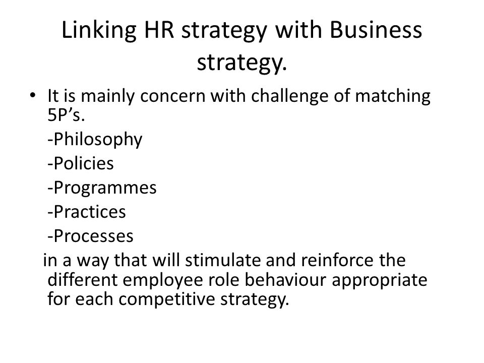 business strategy and hrm strategy Md mominul ahsan linking hr with business strategy.
