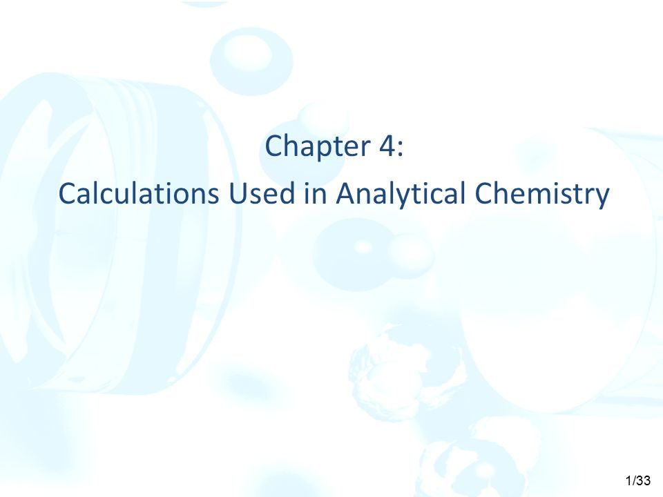 Chapter 4 Calculations Used In Analytical Chemistry