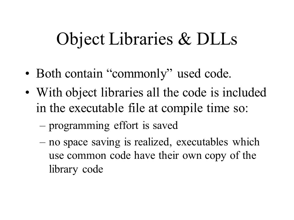 Object Libraries & DLLs