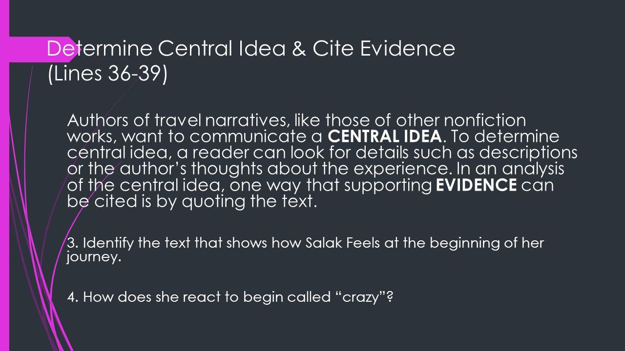 Determine Central Idea & Cite Evidence (Lines 36-39)