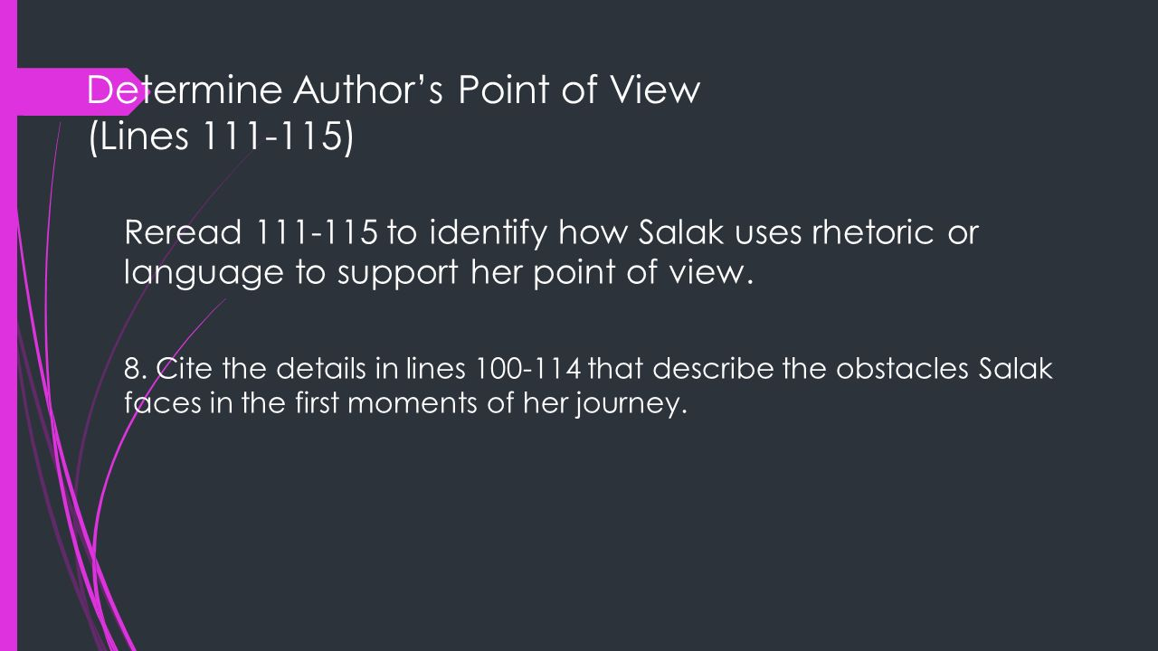 Determine Author's Point of View (Lines 111-115)