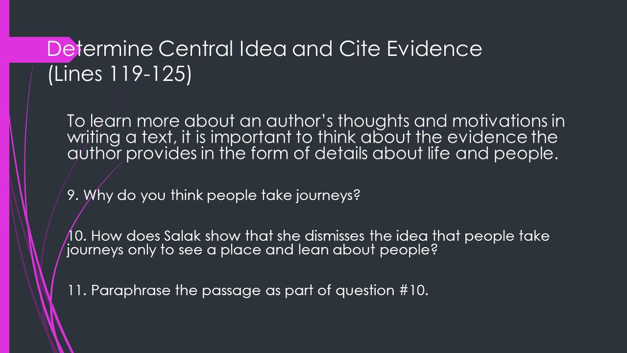 Determine Central Idea and Cite Evidence (Lines 119-125)