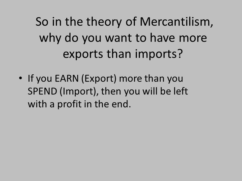 philosophy of mercantilism American history: a survey (brinkley), 13th edition what does this document suggest about the european balance of power and the economic philosophy of mercantilism.
