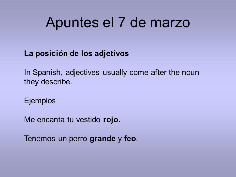 Apuntes el 7 de marzo La posición de los adjetivos