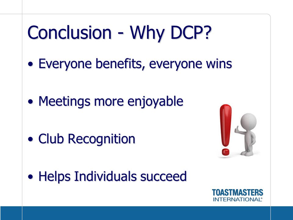 Conclusion - Why DCP Everyone benefits, everyone wins