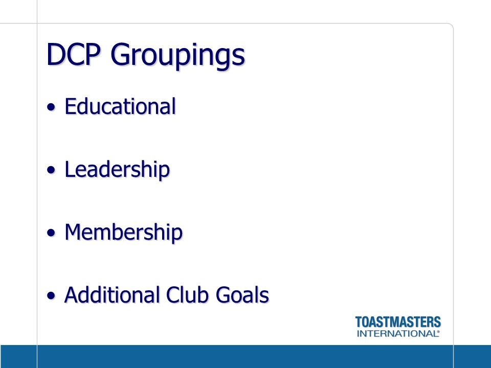 DCP Groupings Educational Leadership Membership Additional Club Goals