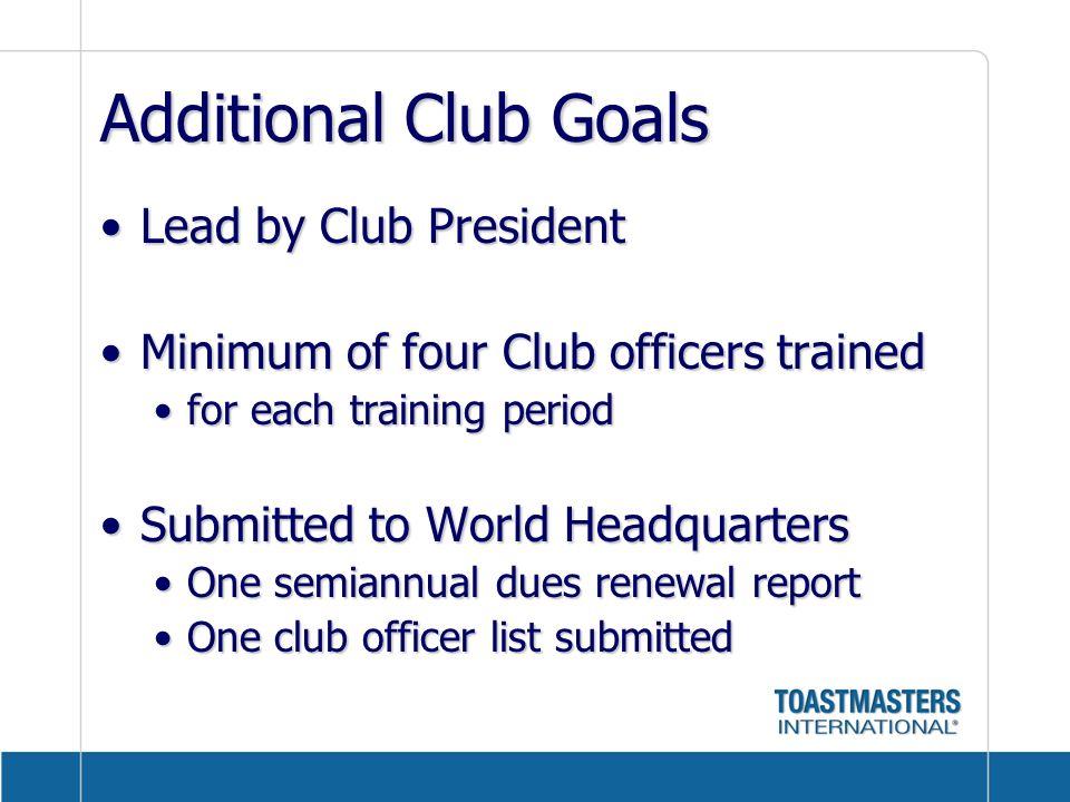 Additional Club Goals Lead by Club President