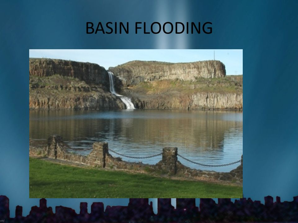 BASIN FLOODING