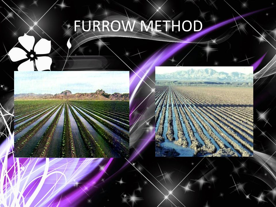 FURROW METHOD