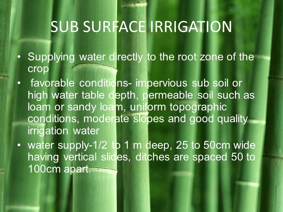SUB SURFACE IRRIGATION