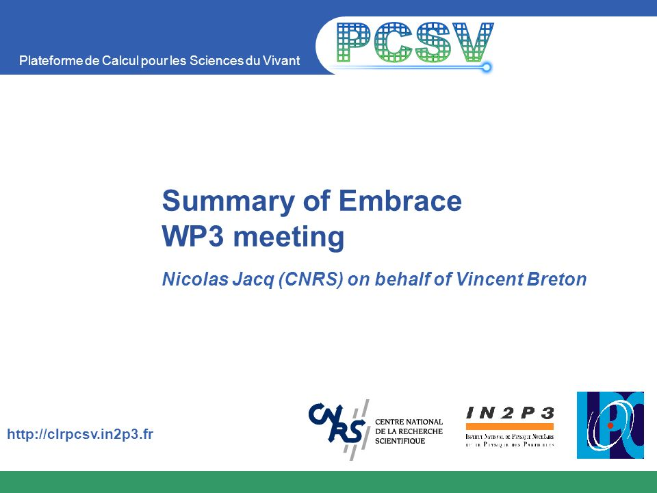 Summary of Embrace WP3 meeting