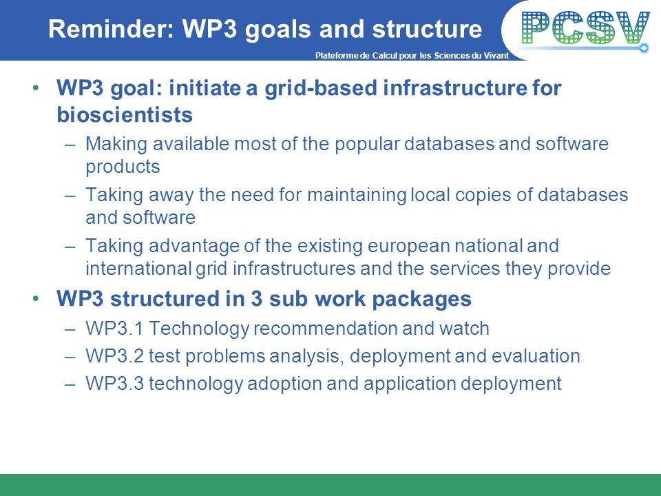 Reminder: WP3 goals and structure