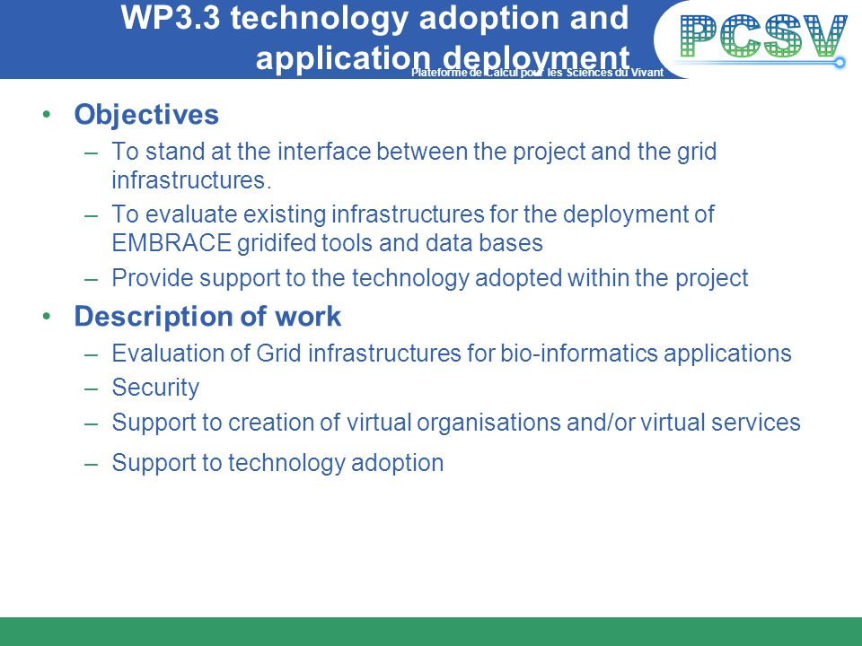 WP3.3 technology adoption and application deployment