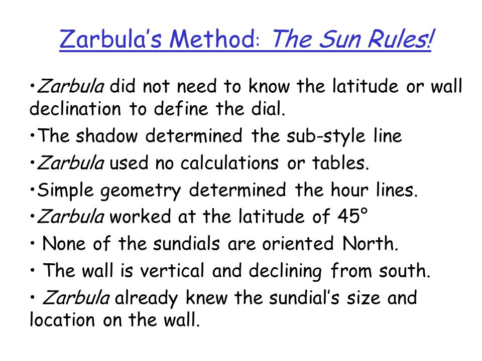 Zarbula's Method: The Sun Rules!