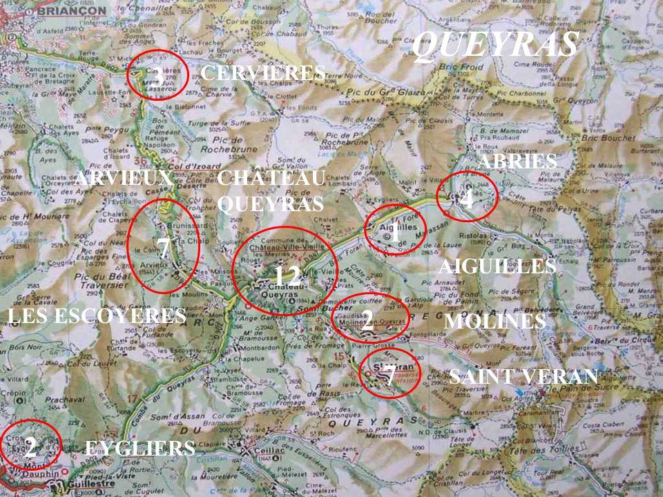 QUEYRAS 3 4 1 7 12 2 7 2 CERVIERES ABRIES ARVIEUX LES ESCOYERES