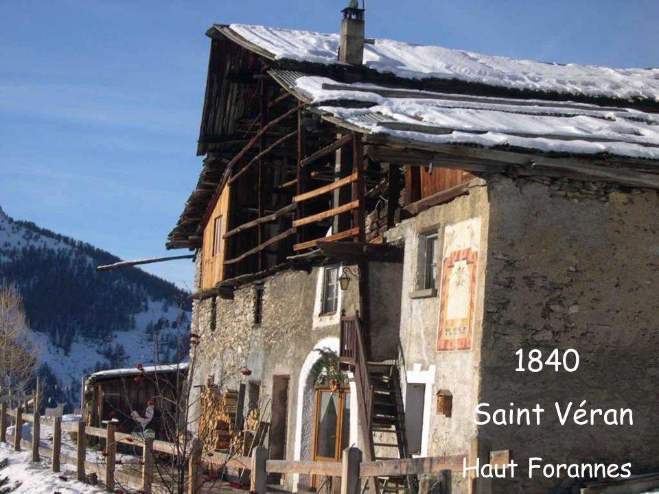 1840 Saint Véran Haut Forannes