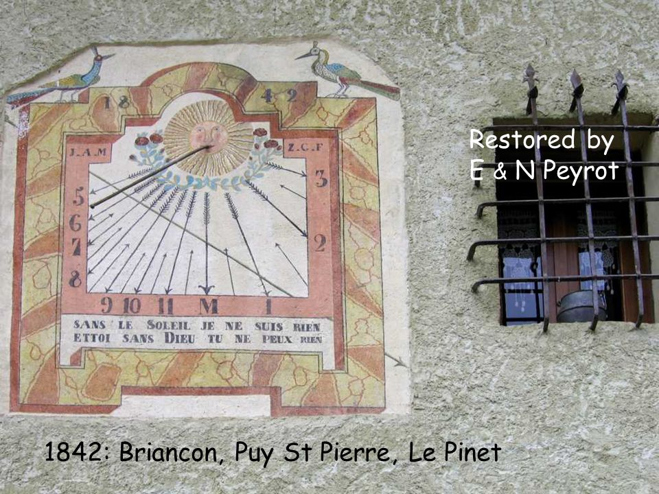 Restored by E & N Peyrot 1842: Briancon, Puy St Pierre, Le Pinet