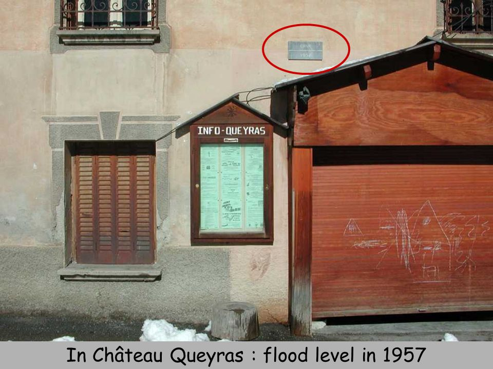 In Château Queyras : flood level in 1957