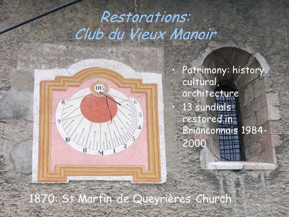 Restorations: Club du Vieux Manoir