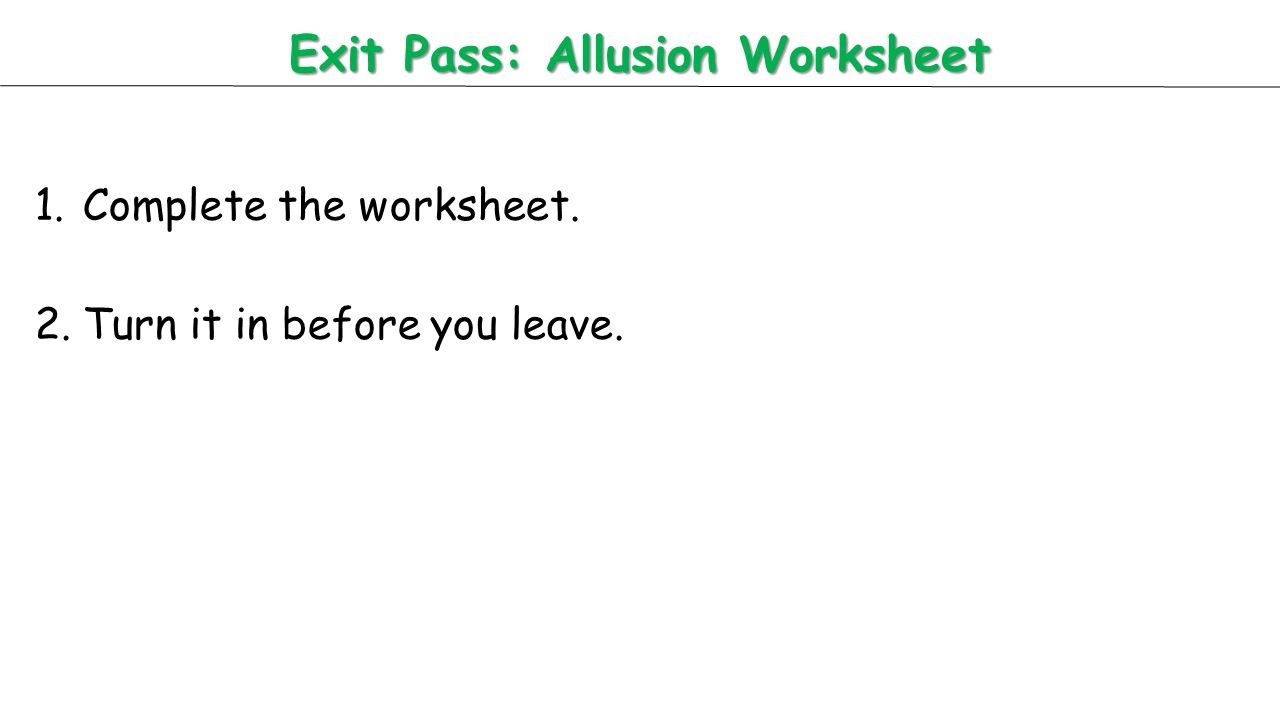 worksheet Allusion Worksheet todays activities warm up frankenstein quiz 3 lesson allusion exit pass worksheet