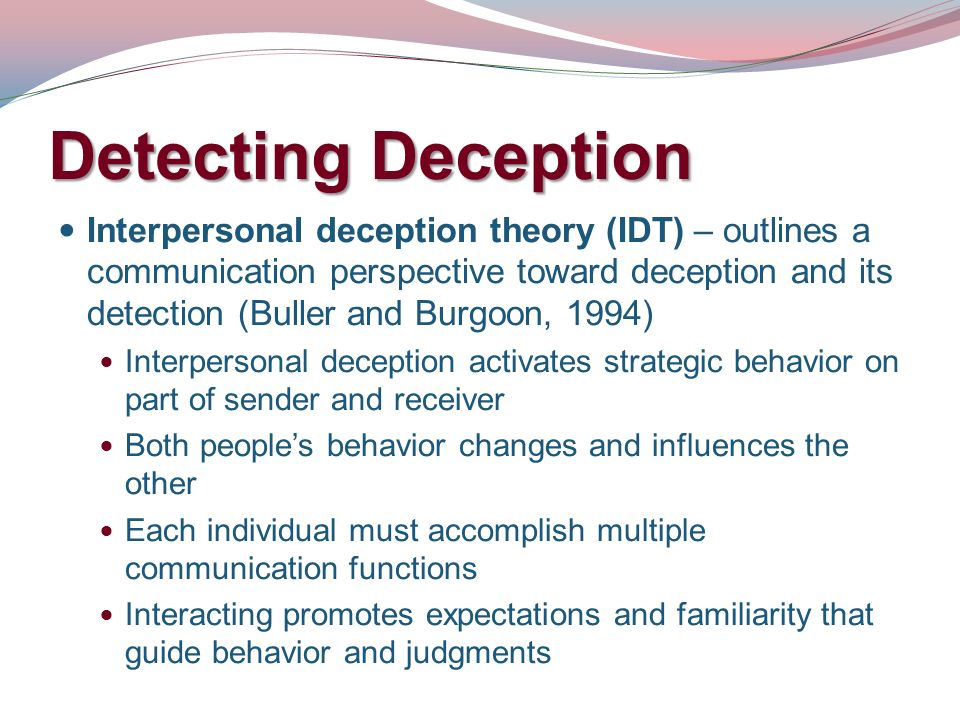 detecting deception from nonverbal behaviours The gap between training and research in the detection of deception j p blair, brandon kooi j p blair (phd michigan state university, 2004) is an assistant professor of criminal justice at san antonio.