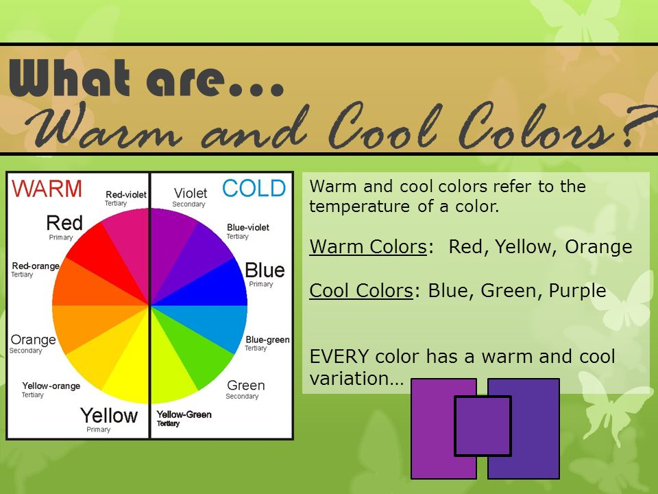 Warm And Cool Colors What Are Red Yellow Orange