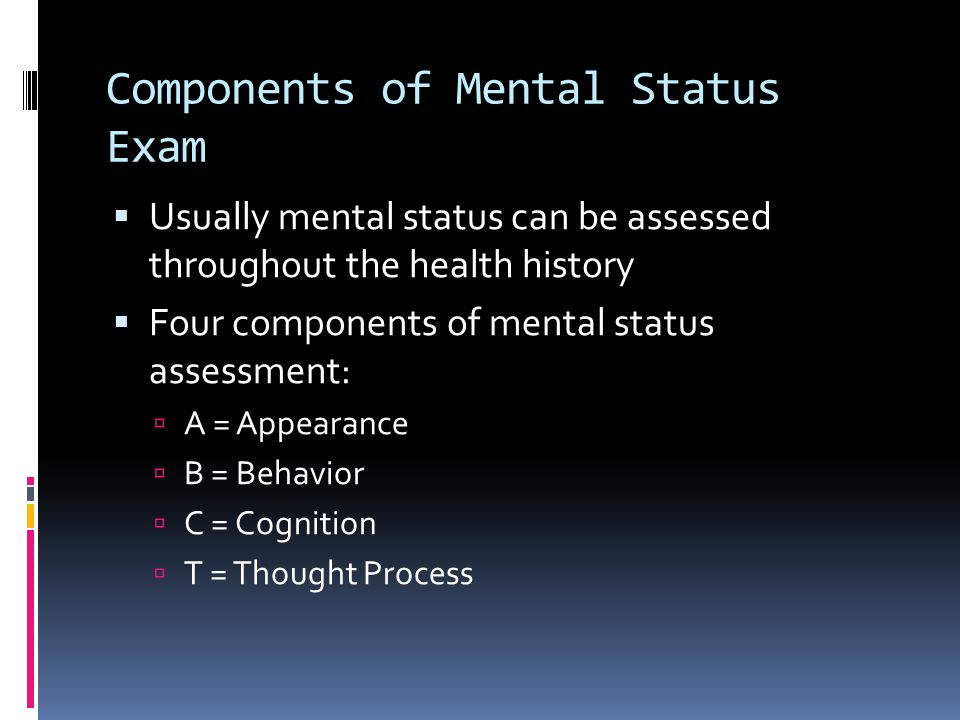 Components of a Mental Status Assessment