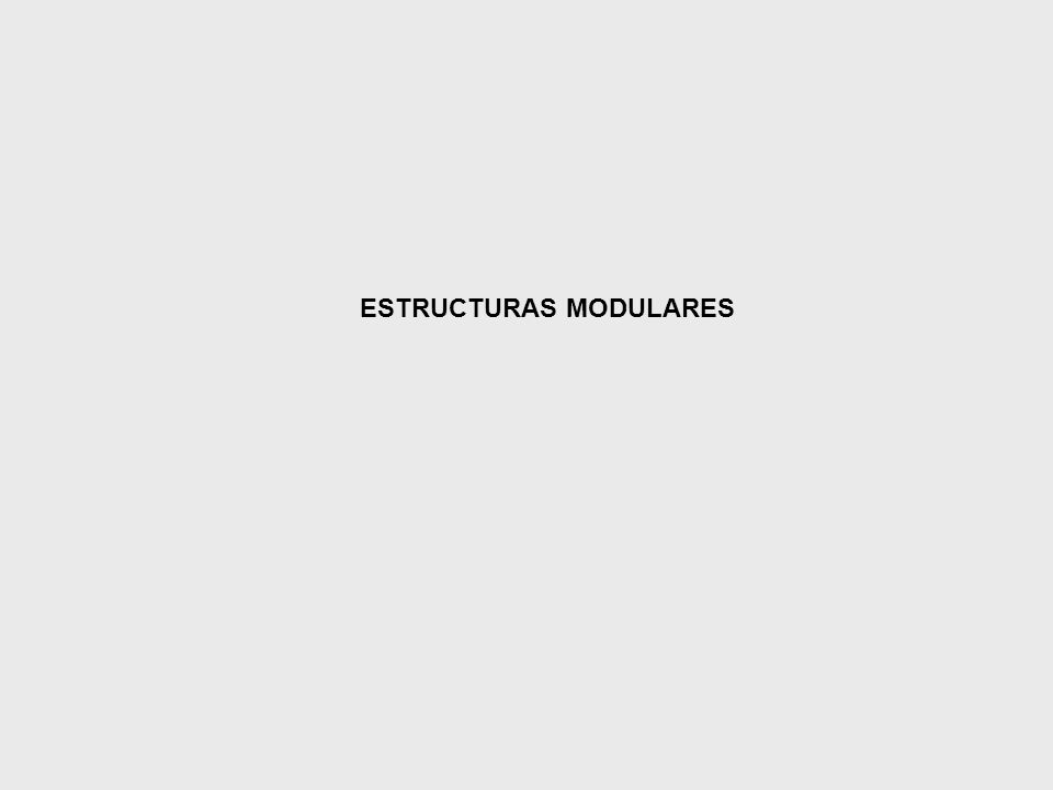 ESTRUCTURAS MODULARES