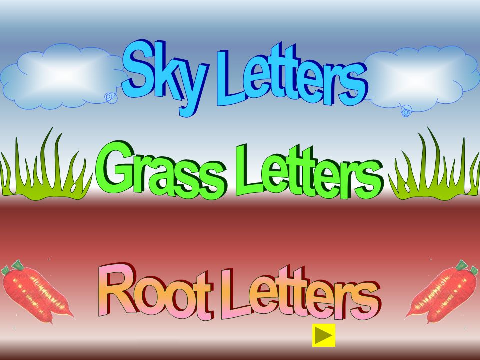 Sky Letters Grass Letters Root Letters