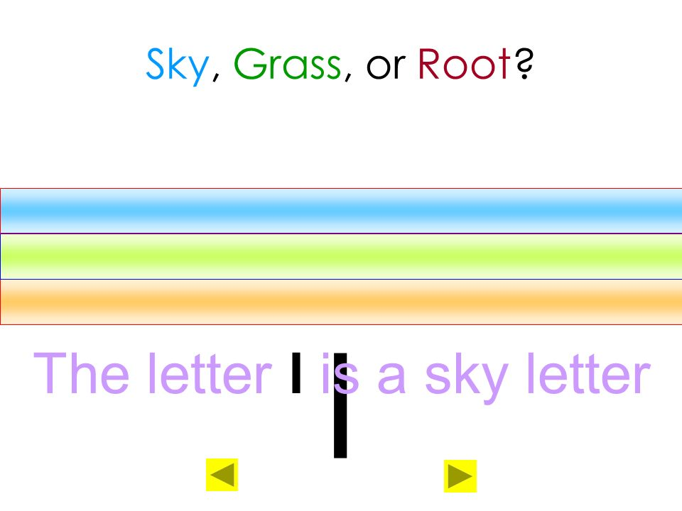 The letter l is a sky letter