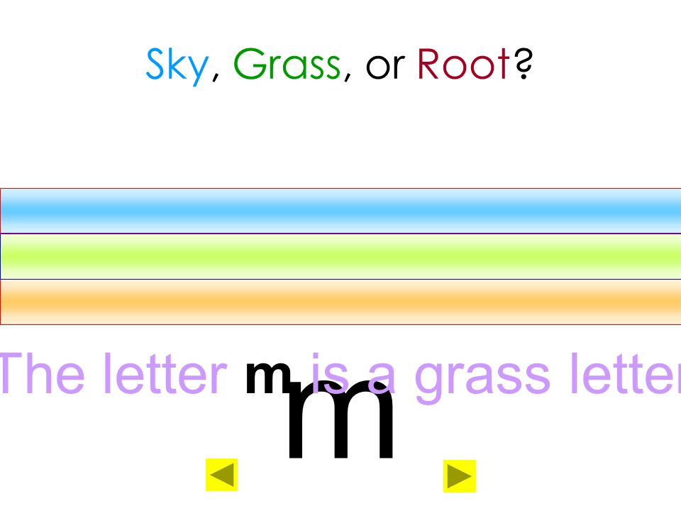 The letter m is a grass letter