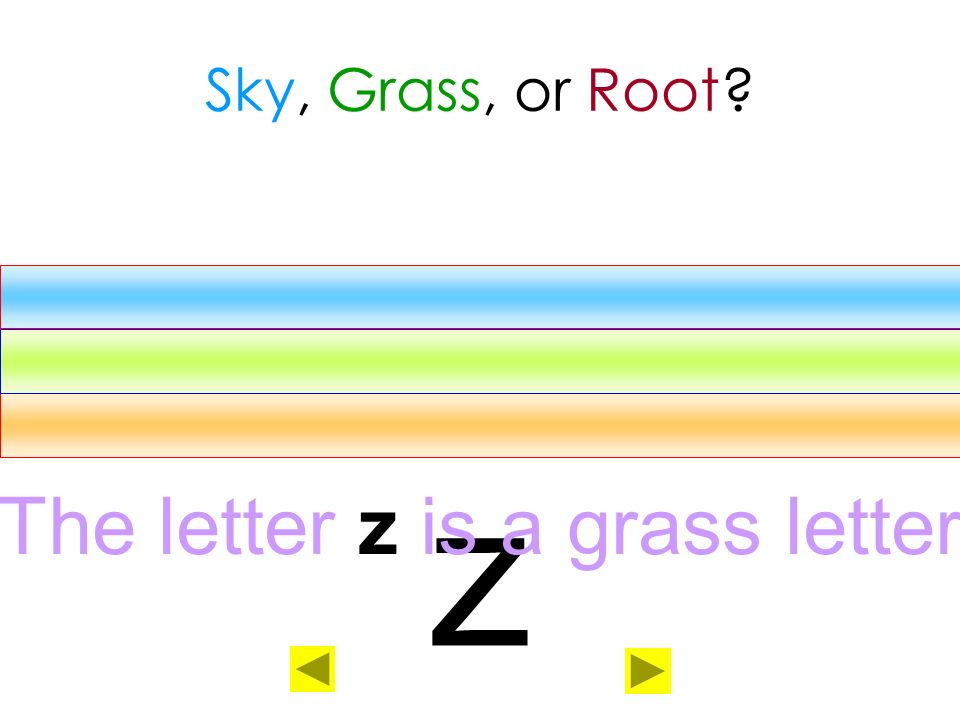 The letter z is a grass letter