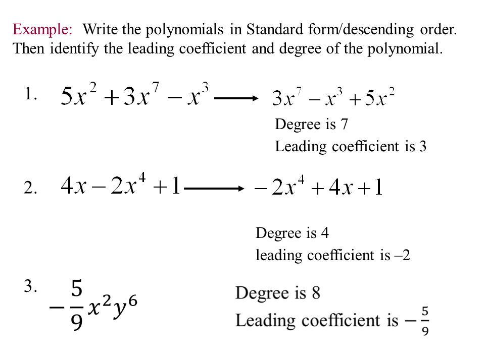 write polynomial in standard form Write as a polynomial is standard form algebra a polynomial f(x) of degree 3 leaves a remainder of 6 when divided by (x+1) and a remainder of 12 when divided by (x-2.