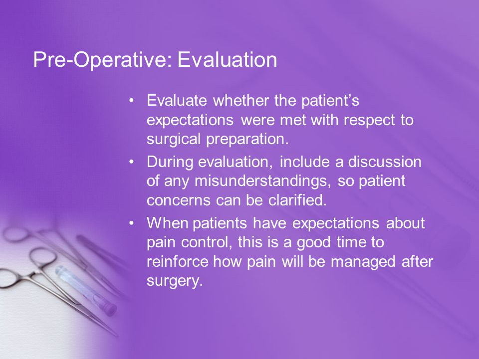 Pre-Operative: Evaluation