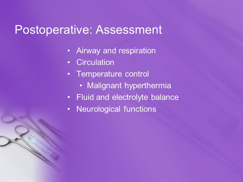 Postoperative: Assessment