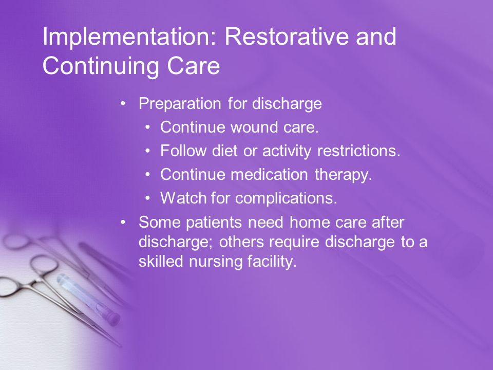 Implementation: Restorative and Continuing Care