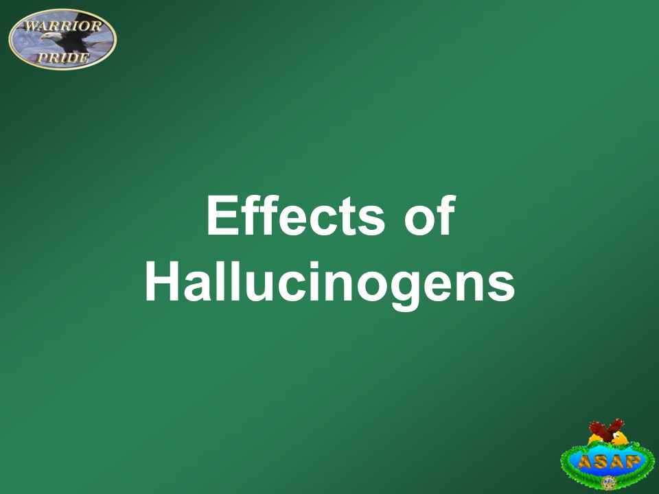 the effects of hallucinogens Facts about hallucinogenic drugs, causes of drug addiction & the effects of pcp, lsd, mushrooms, ketamine, mescaline, angel dust, acid & other hallucinogens.