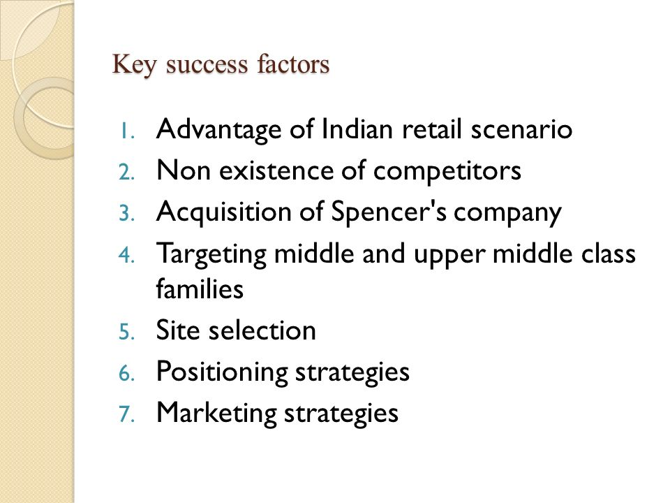 Advantage of Indian retail scenario Non existence of competitors