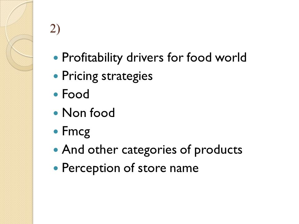 Profitability drivers for food world Pricing strategies Food Non food