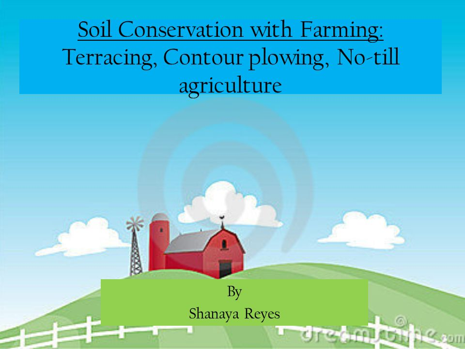 Soil conservation with farming terracing contour plowing for Terrace farming definition