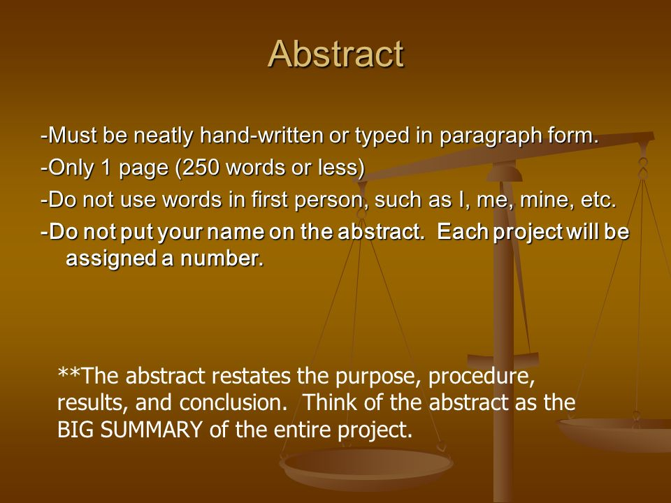 Abstract -Must be neatly hand-written or typed in paragraph form.