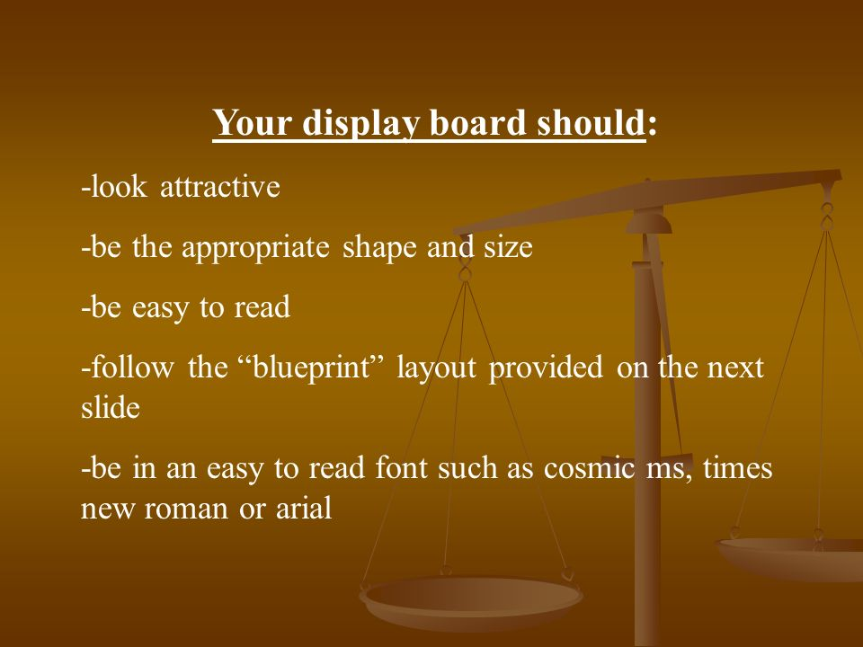 Your display board should: