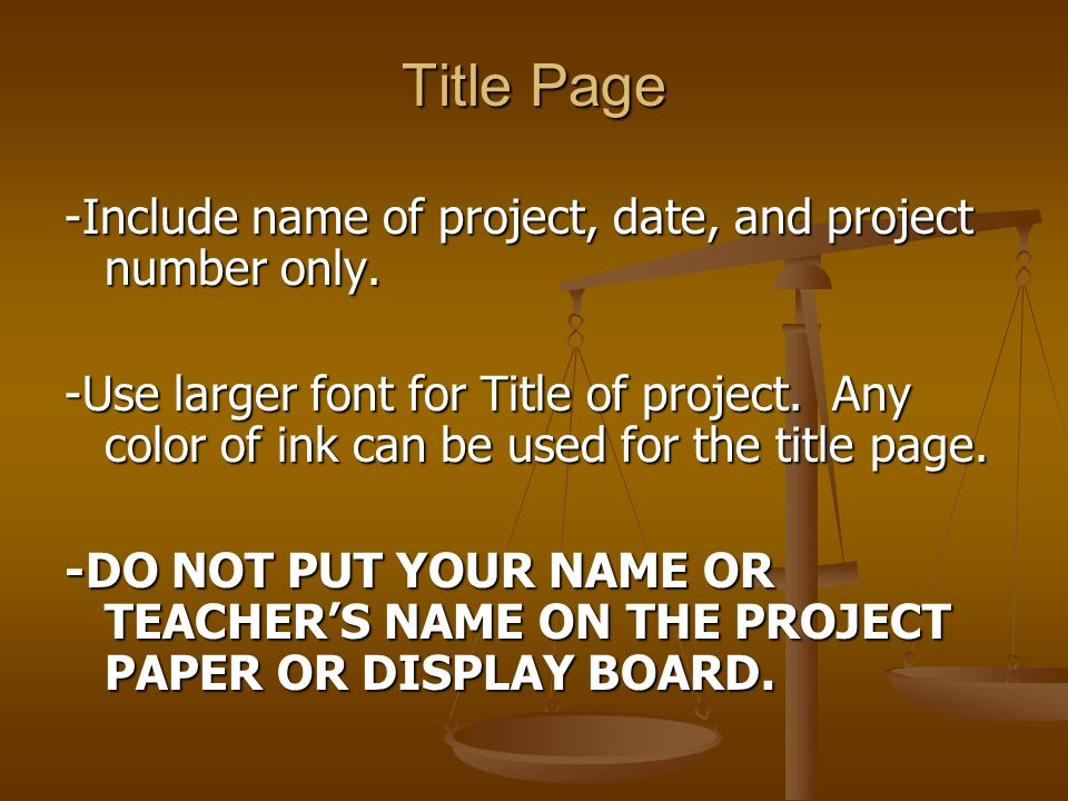 Title Page -Include name of project, date, and project number only.