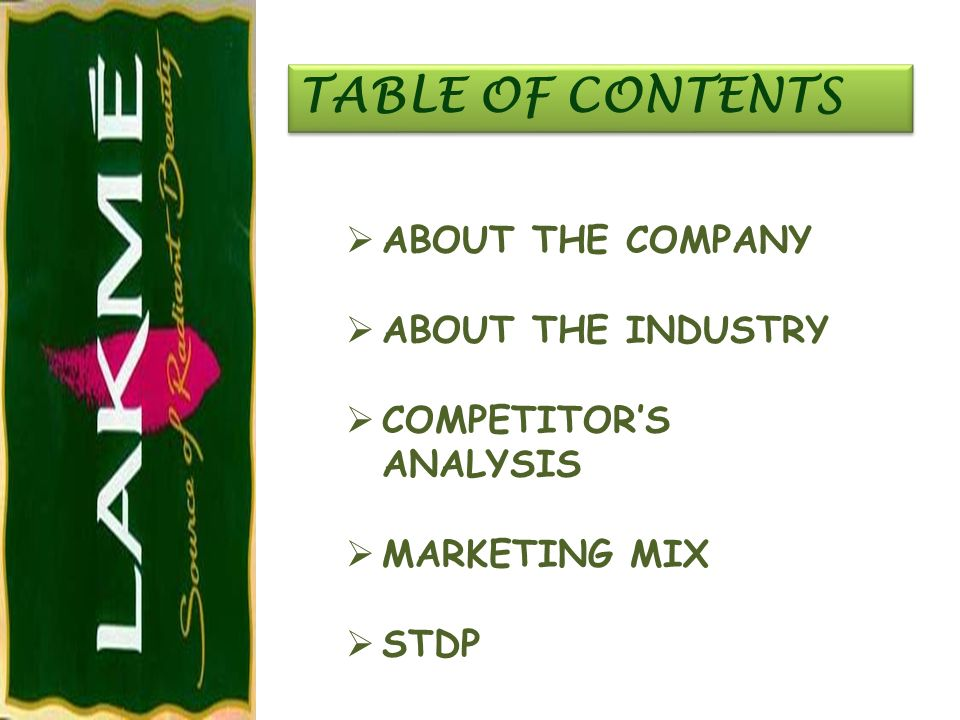 TABLE OF CONTENTS ABOUT THE COMPANY ABOUT THE INDUSTRY