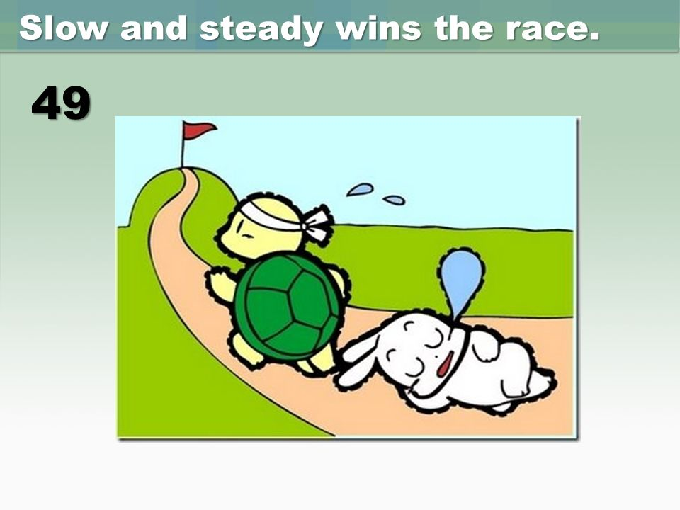 """Slow and Steady Wins the Race"" – meaning and explanation"