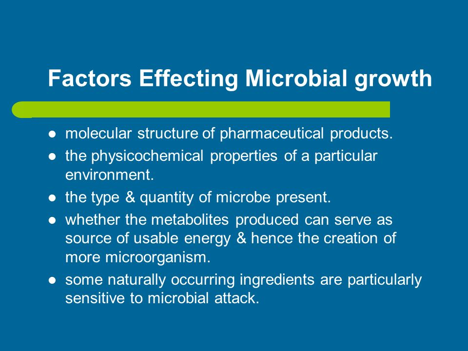 Factors Effecting Microbial growth